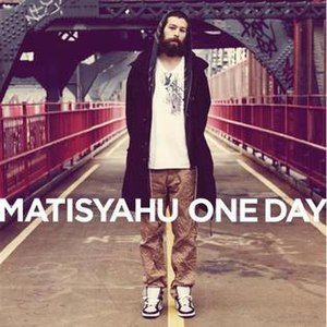 One Day (Matisyahu song) - Image: Matisyahu One Day