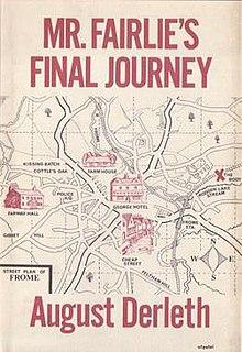 <i>Mr. Fairlies Final Journey</i> book by August Derleth