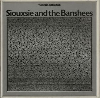 The Peel Sessions (Siouxsie and the Banshees) - Image: Siouxsieandthe Banshees The Peel Sessions 1987