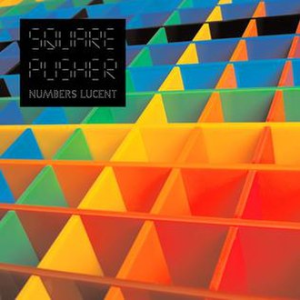 Numbers Lucent - Image: Squarepusher Numbers Lucent