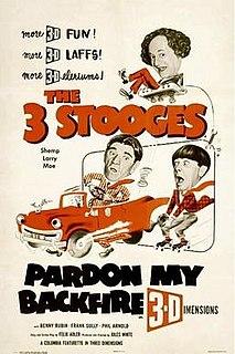 <i>Pardon My Backfire</i> 1953 film by Jules White