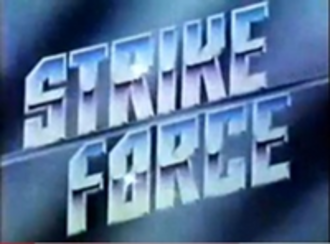 Strike Force (TV series) - Image: Strike Force 1981