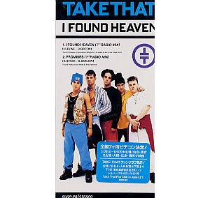 I Found Heaven - Image: Take that i found heaven japanese 3 inch single