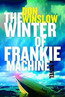 <i>The Winter of Frankie Machine</i> book by Don Winslow