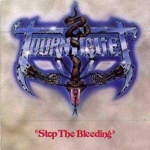 Stop the Bleeding (Tourniquet album) - Image: Tourniquet Stop the Bleeding