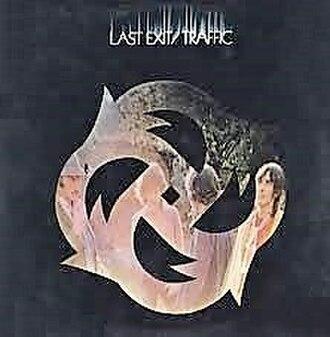 Last Exit (Traffic album) - Image: Traffic Last Exit USA