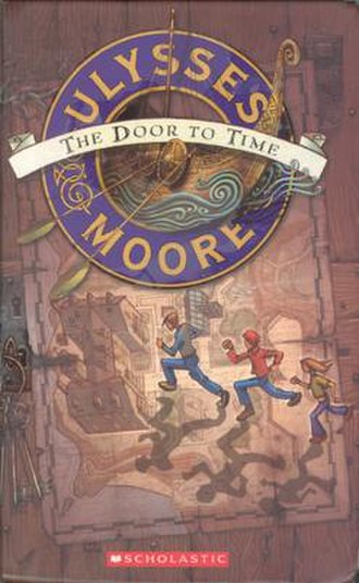Ulysses Moore - Front cover of English version of The Door to Time, first book in the series.