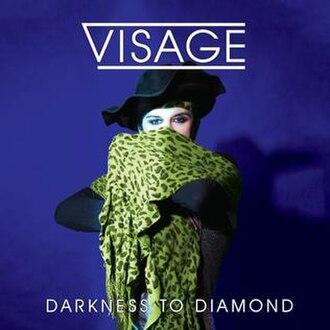 Demons to Diamonds (album) - Image: Visage Darkness To Diamond