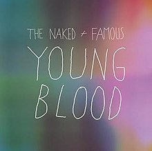Young Blood (The Naked and Famous song) coverart.jpg