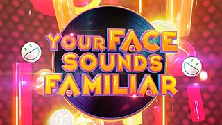 <i>Your Face Sounds Familiar</i> (Philippine TV series)