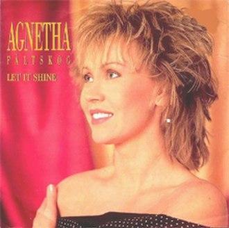Let It Shine (Agnetha Fältskog song) - Image: Agnetha Fältskog Let It Shine (1988)