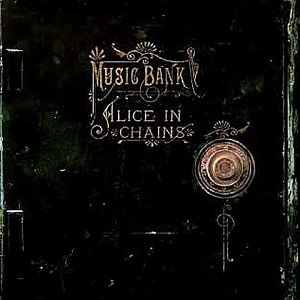 Music Bank (album) - Image: Alicein Chains Musicbank