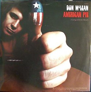 American Pie (song) - Image: American Pie by Don Mc Lean US vinyl single