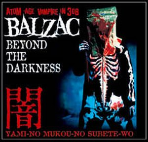Beyond the Darkness - Image: Balzac Beyond