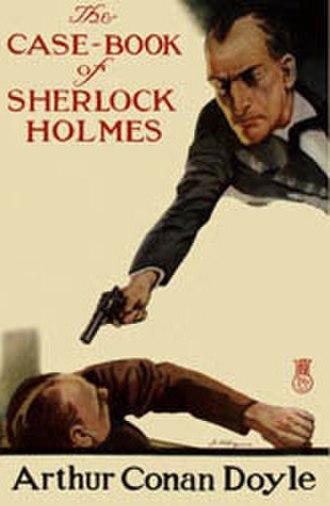 The Case-Book of Sherlock Holmes - Dust-jacket illustration of the first edition of The Case-Book of Sherlock Holmes