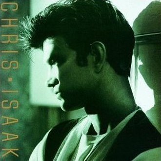 Chris Isaak (album) - Image: Chris Isaak (1986 album)