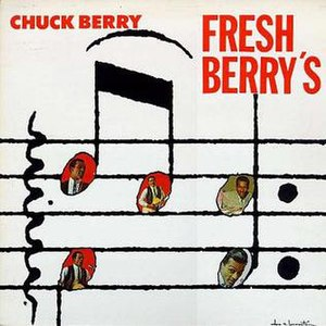 Fresh Berry's - Image: Chuck Berry Fresh Berry's