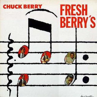 Fresh Berry's - Image: Chuck Berry Fresh Berry's