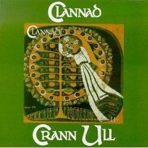 Crann Úll - Image: Clannadcrannull