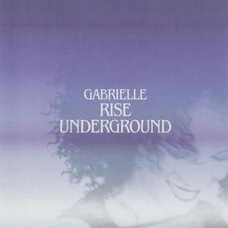 Rise (Gabrielle album) - Image: Gabrielle Rise Underground
