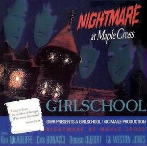 Nightmare at Maple Cross - Image: Girlschool nightmare