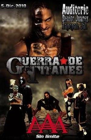 Guerra de Titanes (2010) - Promotional poster featuring Los Bizarros