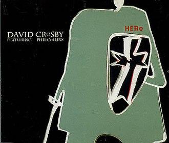 Hero (David Crosby song) - Image: Hero single