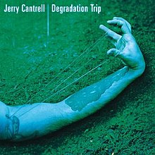 Jerry Cantrell Degradation Tripjpg