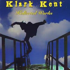 Klark Kent (album) - Image: Kollected Works Cover