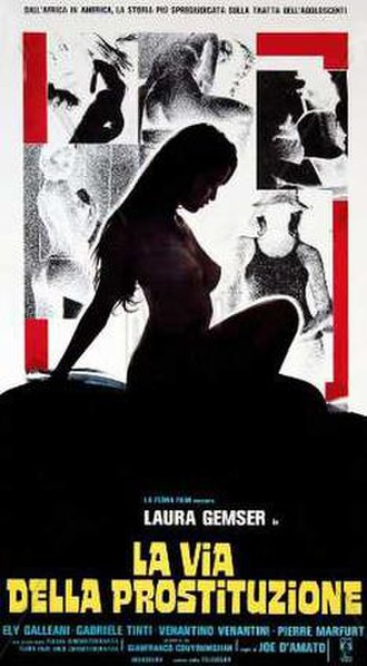 Emanuelle and the White Slave Trade - Image: La via della prostituzione