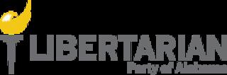 Libertarian Party of Alabama Alabama affiliate of the Libertarian Party