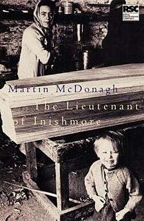 <i>The Lieutenant of Inishmore</i> play written by Martin McDonagh