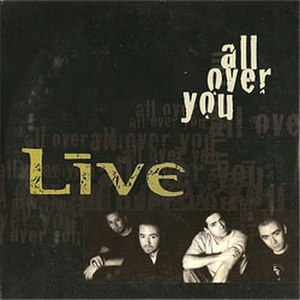 All Over You (Live song) - Image: Live All Over You