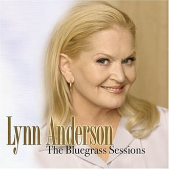 The Bluegrass Sessions (Lynn Anderson album) - Image: Lynn Anderson The Bluegrass Sessions