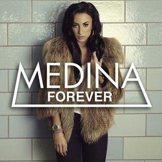 Forever (Medina song) - Image: Medina Forever Single