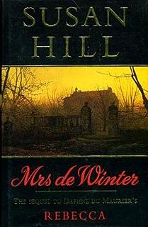 <i>Mrs de Winter</i> Novel by Susan Hill