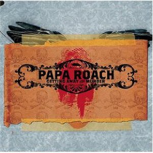 Getting Away with Murder (album) - Image: Papa Roach Clean Edition
