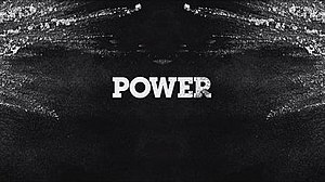 Power (TV series) - Image: Power Opening Title