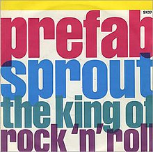 Prefab Sprout The King of Rock 'n' Roll single cover.jpg