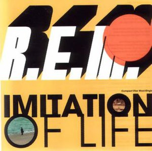 Imitation of Life (song) - Image: R.E.M. Imitation of Life