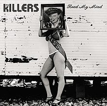 Read My Mind (The Killers song) - Wikipedia