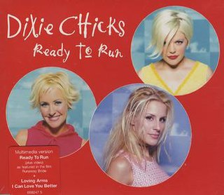 Ready to Run (Dixie Chicks song)