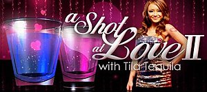 A Shot at Love II with Tila Tequila - Image: Shotatlove 2