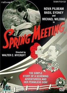 <i>Spring Meeting</i> 1941 film directed by Walter C. Mycroft