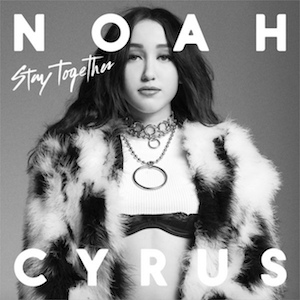 Stay Together (Noah Cyrus song) - Image: Stay Together (Official Single Cover) by Noah Cyrus