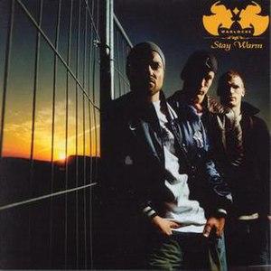 Warlocks (band) - Image: Stay Warm Single cover
