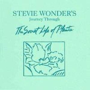 """Stevie Wonder's Journey Through """"The Secret Life of Plants"""" - Image: Stevie Wonder Journey Throughthe Secret Lifeof Plants"""