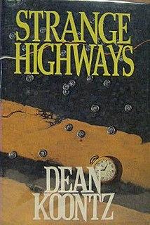 <i>Strange Highways</i> (short story collection) book by Dean Koontz