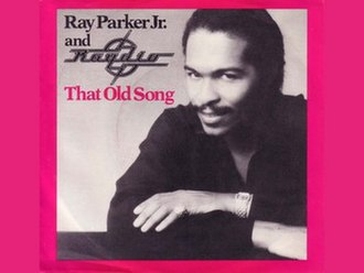 That Old Song - Image: That Old Song Ray Parker Jr. & Raydio