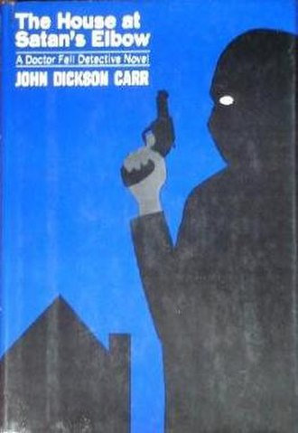 The House at Satan's Elbow - First US edition